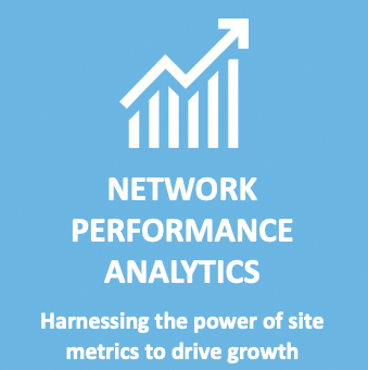 Network Performance Analytics: Harnessing the power of site metrics to drive growth